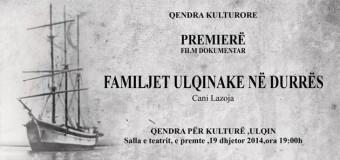 """Cani Lazoja """"rikthen"""" në vendlindje  familjet ulqinake nga Durrësi – Së shpejti premiera e filmit"""