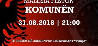 """""""MALËSIA FESTON KOMUNËN"""", nis festa"""
